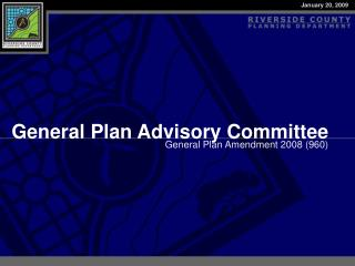 General Plan Advisory Committee