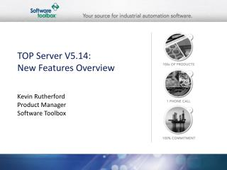 TOP Server V5.14: New Features Overview