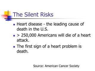 The Silent Risks