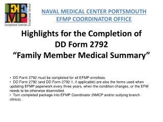 Highlights  for the Completion of     DD  Form 2792 �Family Member Medical Summary�