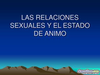 LAS RELACIONES SEXUALES Y EL ESTADO DE ANIMO