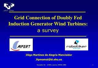 Grid Connection of Doubly Fed Induction Generator Wind Turbines: a survey