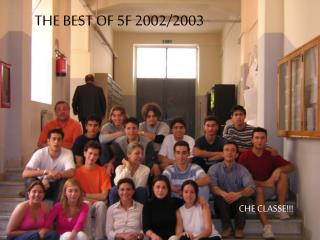 THE BEST OF 5F 2002/2003