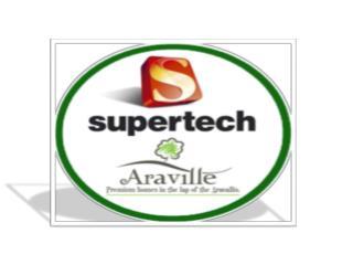 >>>Supertech Araville<<< In Gurgaon >>>9891856789<<<