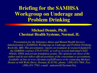 Briefing for the SAMHSA Workgroup on Underage and Problem Drinking