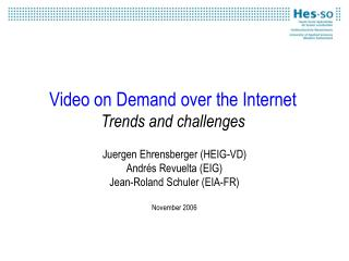 Video on Demand over the Internet Trends and challenges