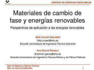 Aitor Urresti González Aitor.urresti@ehu.es Escuela Universitaria de Ingeniería Técnica Industrial