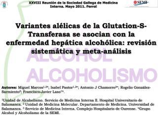 XXVIII Reunión de la Sociedad Gallega de Medicina Interna. Mayo 2011. Ferrol