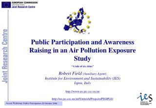 Public Participation and Awareness Raising in an Air Pollution Exposure Study