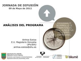 JORNADA DE DIFUSIÓN 09 de Mayo de 2012