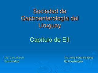 Sociedad de Gastroenterología del Uruguay Capítulo de EII