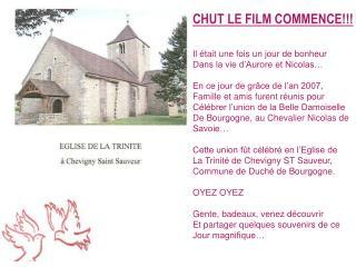 CHUT LE FILM COMMENCE!!! Il était une fois un jour de bonheur Dans la vie d'Aurore et Nicolas…