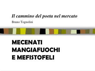 Il cammino del poeta nel mercato Bruno Tognolini