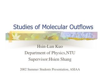 Studies of Molecular Outflows