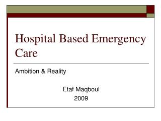 Hospital Based Emergency Care