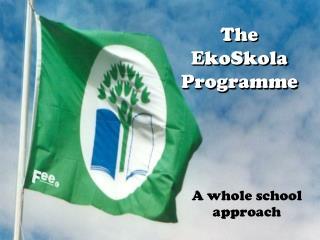The  EkoSkola  Programme