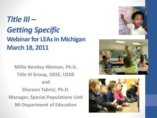 Title III    Getting Specific Webinar for LEAs in Michigan March 18, 2011