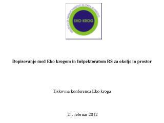 Dopisovanje med Eko krogom in Inšpektoratom RS za okolje in prostor