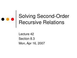 Solving Second-Order Recursive Relations