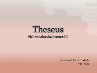 Theseus Neli vanakreeka heerost III