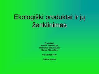 Ekologiški produktai ir jų ženklinimas