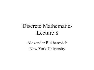 Discrete Mathematics Lecture 8
