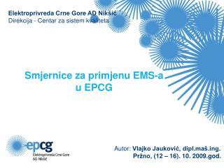 Elektroprivreda Crne Gore AD Nikšić Direkcija - Centar za sistem kvaliteta