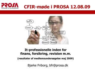 CFIR-møde i PROSA 12.08.09