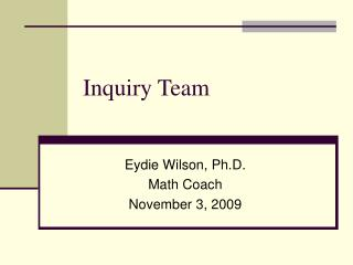 Inquiry Team