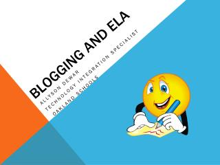 Blogging and Ela
