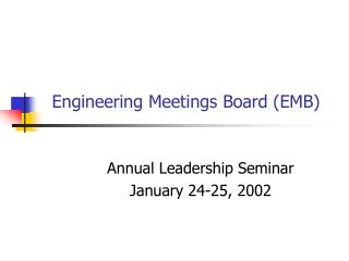 Engineering Meetings Board (EMB)