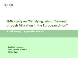 EMN study on �Satisfying Labour Demand through Migration in the European Union�