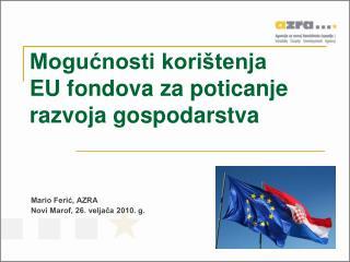 Mogućnosti korištenja  EU fondova za poticanje razvoja gospodarstva