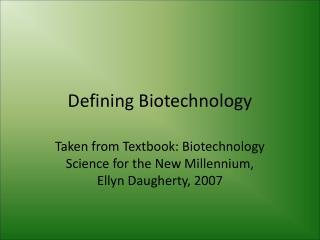 Defining Biotechnology