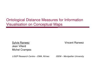 Ontological Distance Measures for Information Visualisation on Conceptual Maps