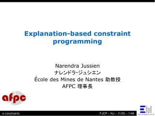 Explanation-based constraint programming