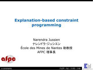 Explanation-based constraint programming
