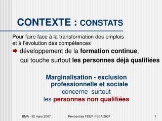CONTEXTE :  CONSTATS