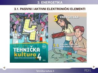 3.1. PASIVNI I AKTIVNI ELEKTRONIČKI ELEMENTI