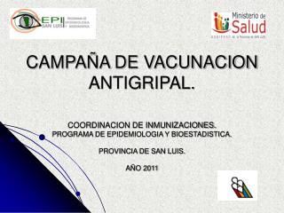 CAMPAÑA DE VACUNACION ANTIGRIPAL.