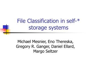 File Classification in self-* storage systems