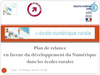 Plan de relance en faveur du développement du Numérique dans les écoles rurales