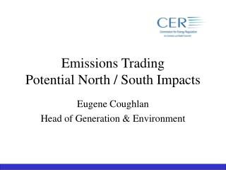 Emissions Trading Potential North / South Impacts
