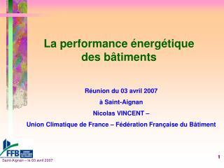La performance énergétique des bâtiments