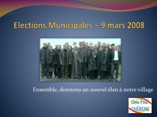 Elections Municipales � 9 mars 2008