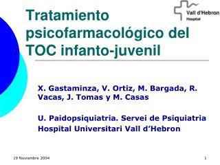 Tratamiento psicofarmacológico del TOC infanto-juvenil