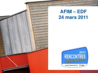 AFIM – EDF  24 mars 2011