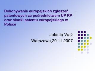 Jolanta Wąż Warszawa,20.11.2007
