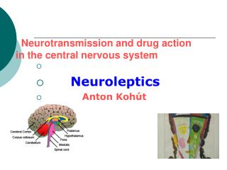 Neurotransmission and drug action        in the central nervous system