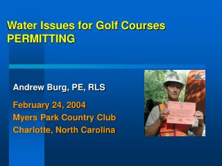Water Issues for Golf Courses PERMITTING